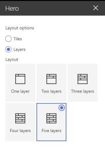 Figure 9 - Office 365 - SharePoint Online – Hero WP – Layout options - Layers