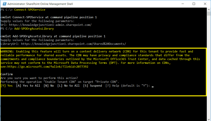 SharePoint Online - Add-SPOOrgAssetsLibrary'' command executed successfully. Warning for enabling CDN
