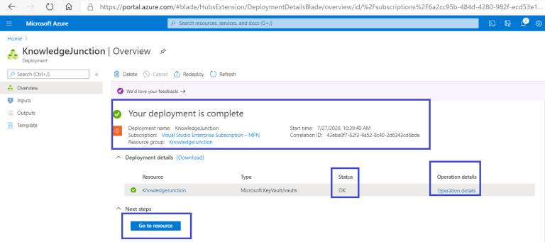 Azure - Key Vault -Azure - Key Vault - Azure Creating new Key Vault >> Deployment is complete >> New key is generated successfully