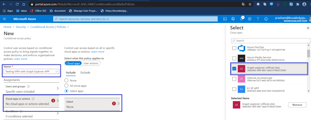 """Azure - Azure Active Directory >> Security >> Conditional Access >> New conditional access policy >> Selecting app - """"Graph Explorer (official site)"""