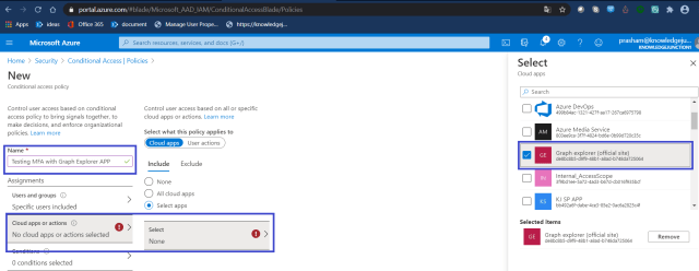 "Azure - Azure Active Directory >> Security >> Conditional Access >> New conditional access policy >> Selecting app - ""Graph Explorer (official site)"