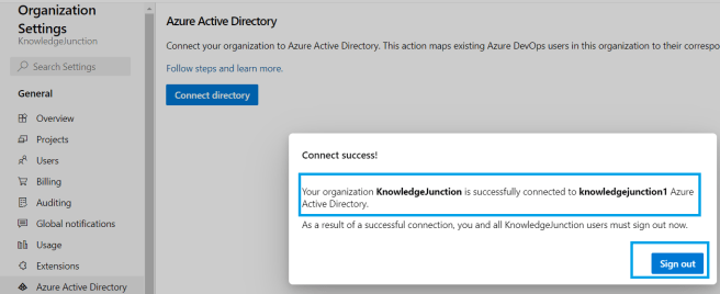 Azure DevOps - Starting with Azure DevOps - Organization Settings - Azure Active Directory - Connecting to organization Azure Active Directory - Here, KnowledgeJunction