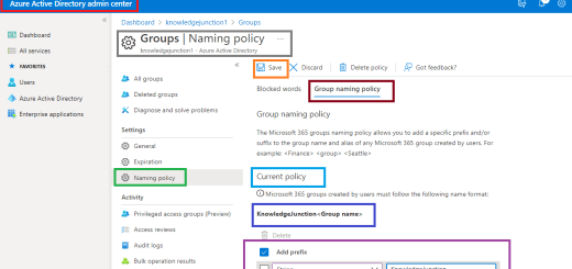 Microsoft 365 admin center - Azure Active Directory admin center - Groups naming policy