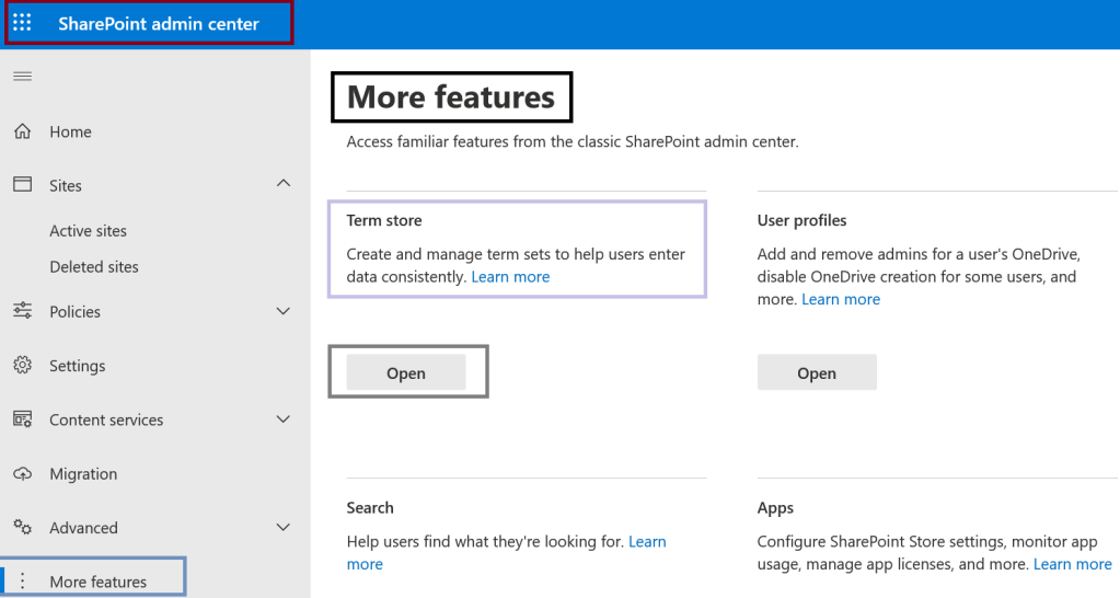 Microsoft 365 - SharePoint Online - SharePoint admin center - More Features - navigating to Term store