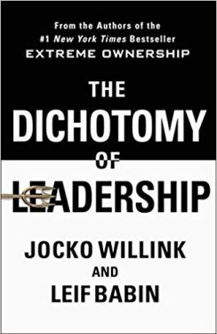 Dichotomy of Leadership Book