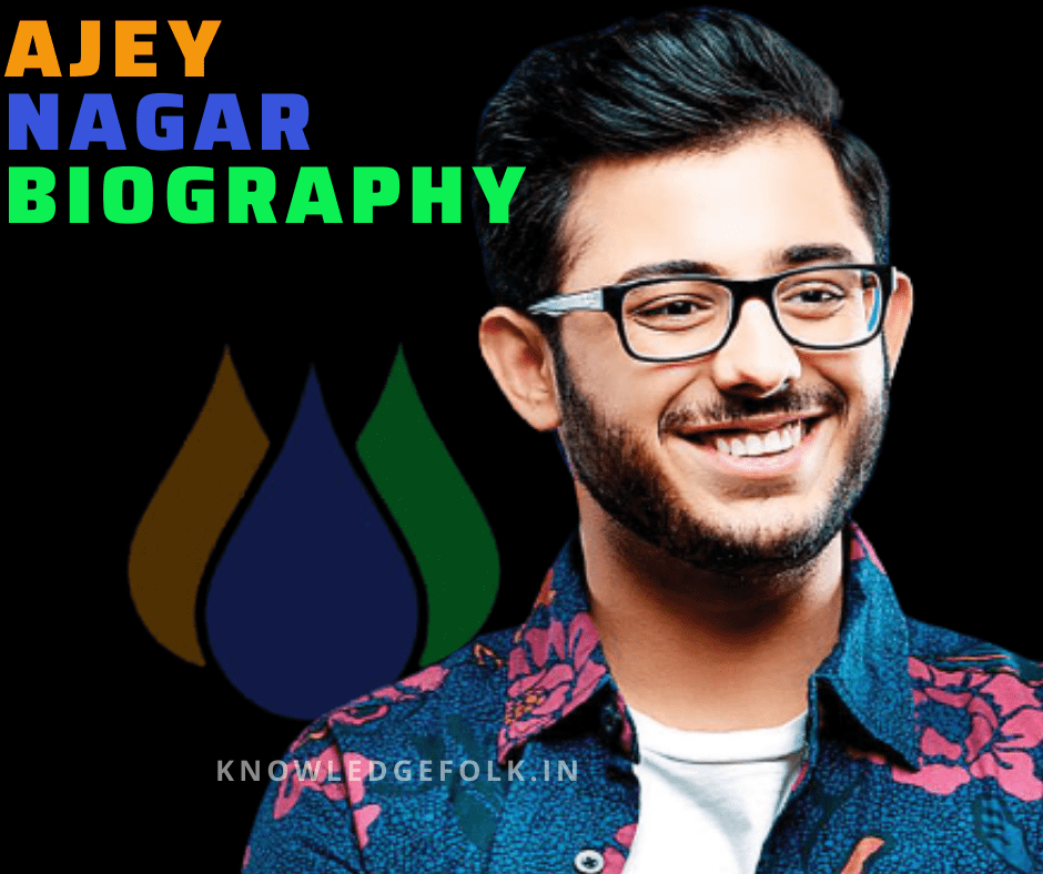 Ajey Nagar Biography-Knowledge folk
