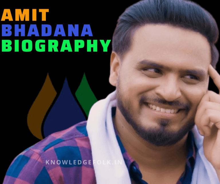 Amit Bhadana Biography-Knowledg folk