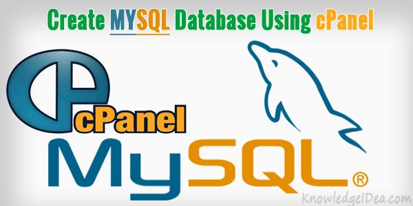 How to Create MYSQL Database Using cPanel