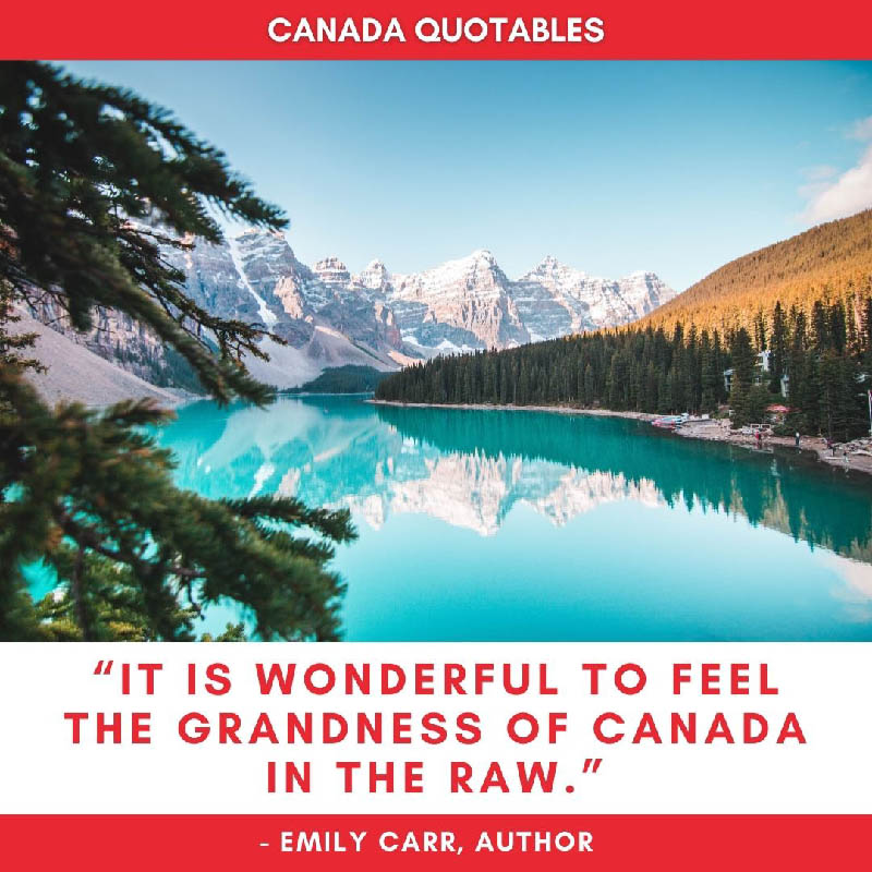 Picture Quote - It is Wonderful to feel the grandness of Canada in the raw - Emily Carr, Author