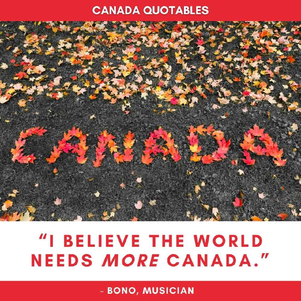 Picture Quote About Canada by Bono