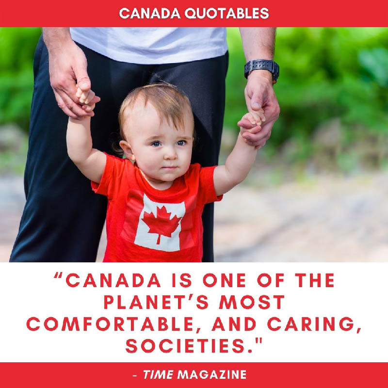 Photo Quote - Canada is one of the planet's most comfortable, and caring societies. - Time Magazine