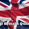 The Great, Great Britain Quiz
