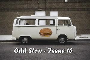 Odd Stew – Weird and Bizarre News – Issue 16
