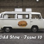Odd Stew – Weird and Bizarre News – Issue 16