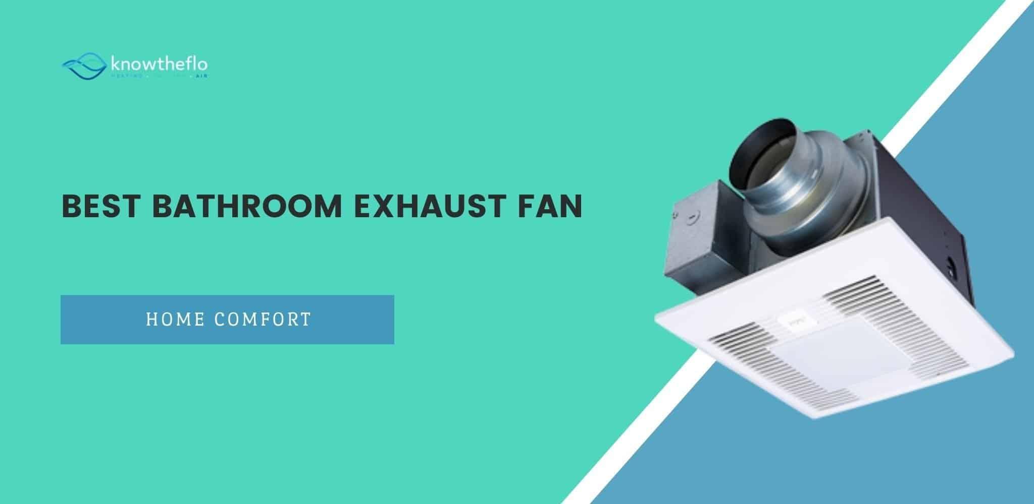 best bathroom exhaust fan 2019 guide
