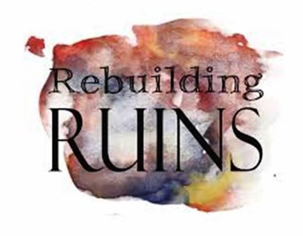 rebuilding-ruins