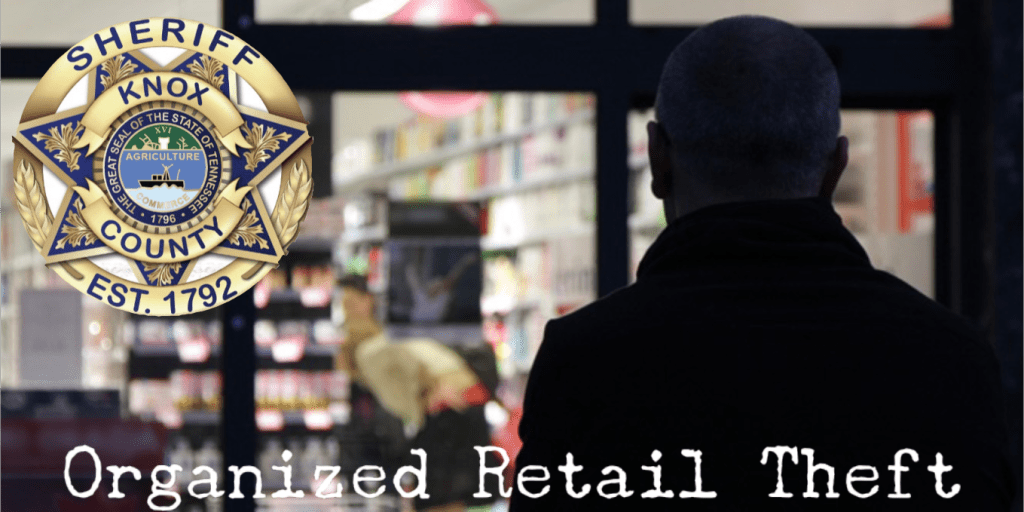 "Back of man's head looking into a storefront with KCSO Badge and ""Organized Retail Theft"""