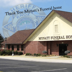 """Mynatt Funeral Home with KCSO Badge and """"Thank you"""""""