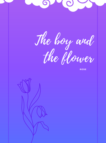 The boy and the Flower
