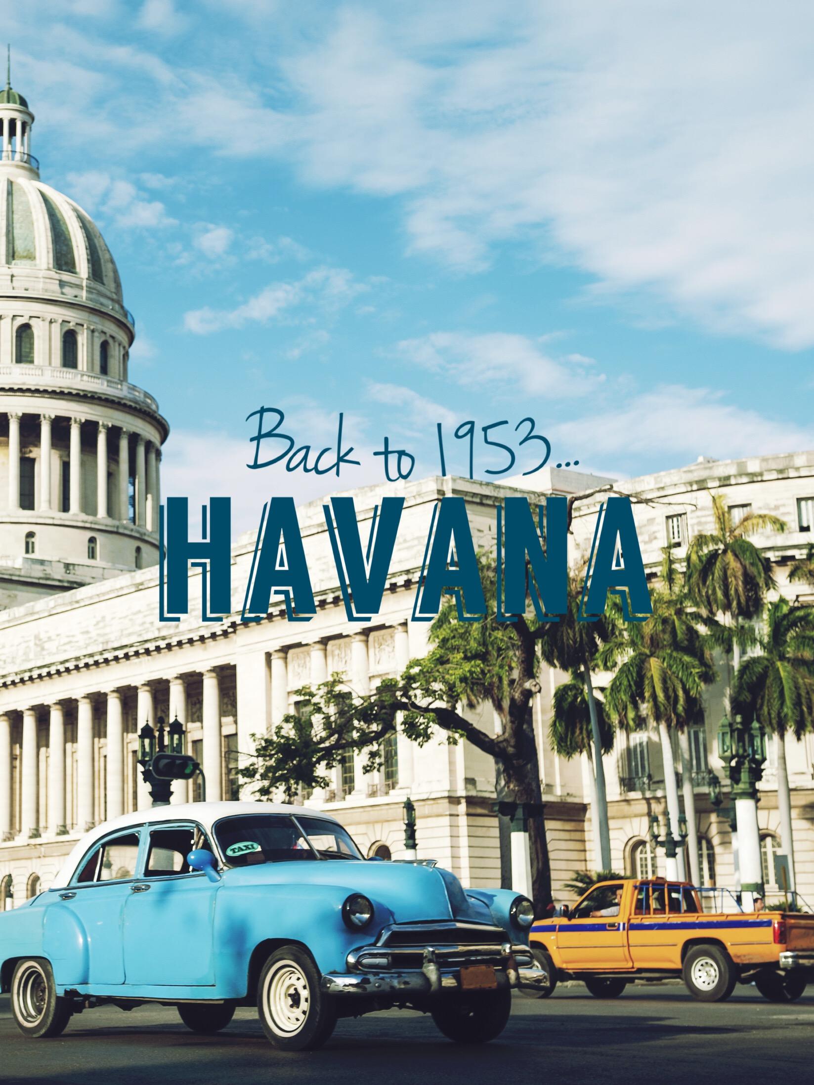 Back to 1953 – Havana's First Impression