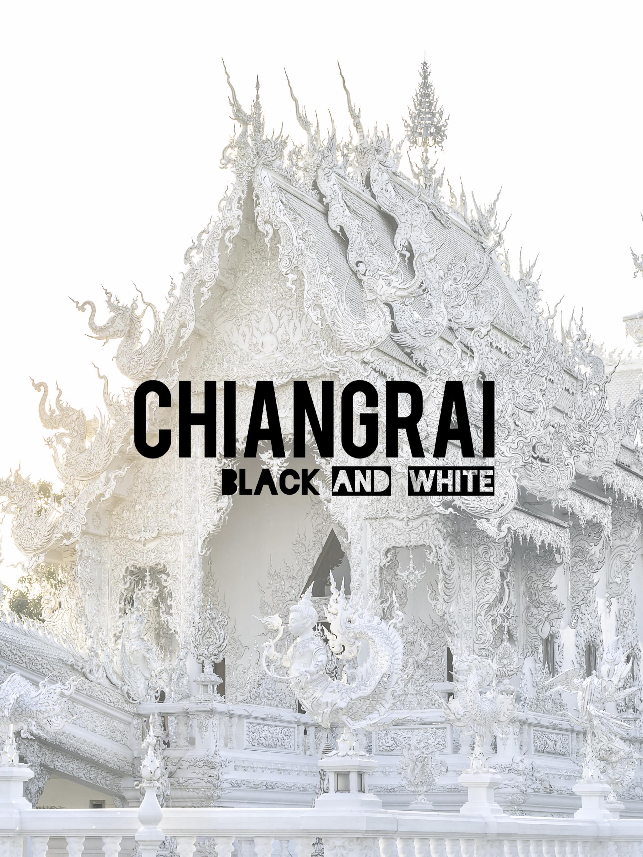 Chiang Rai: Black & White