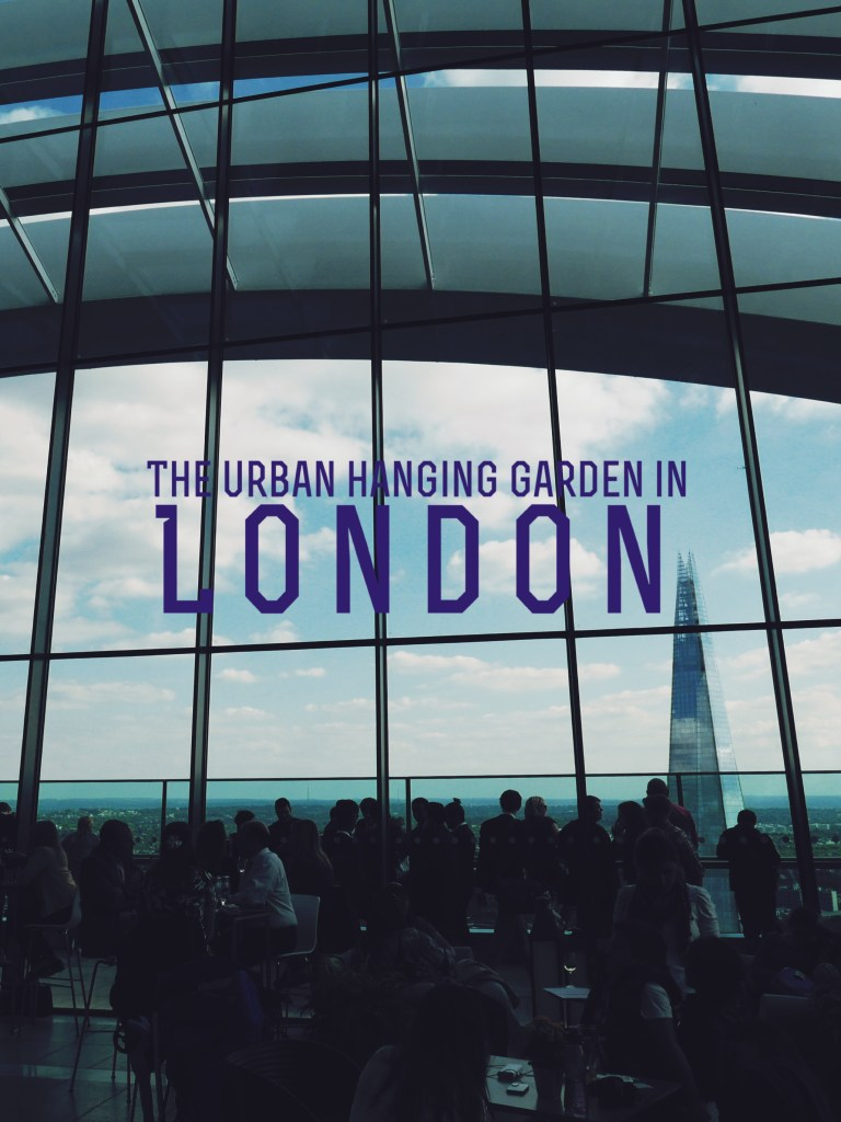 London's Hanging Garden & Why It's Skyscrapers Are Oddly-Shaped?