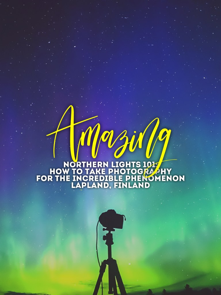 What You Need to Know about Shooting the Northern Lights