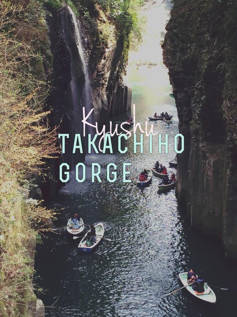 Kyushu's Best-kept Secret: Takachiho Gorge