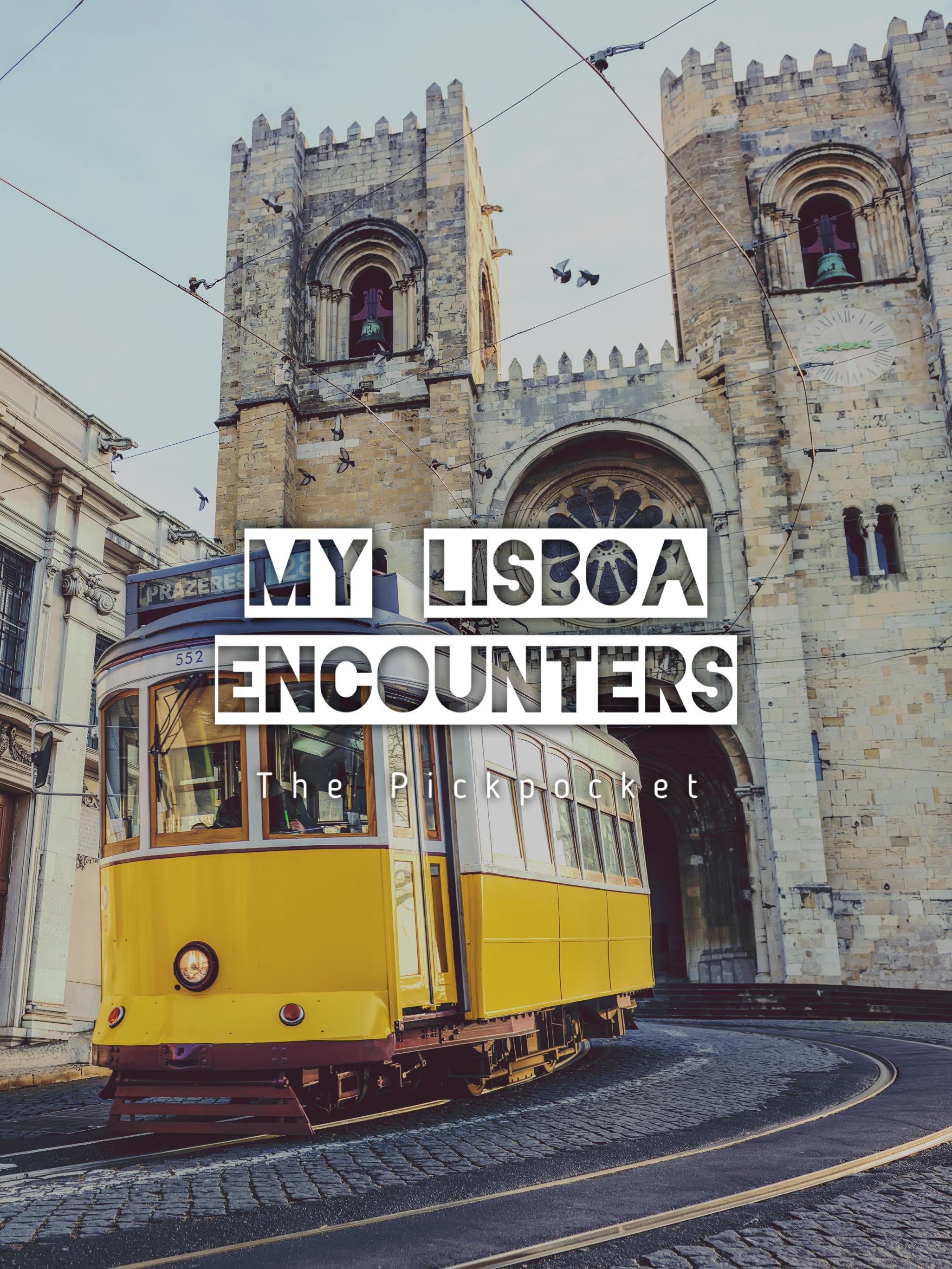 My Lisboa Encounters: The Pickpocket