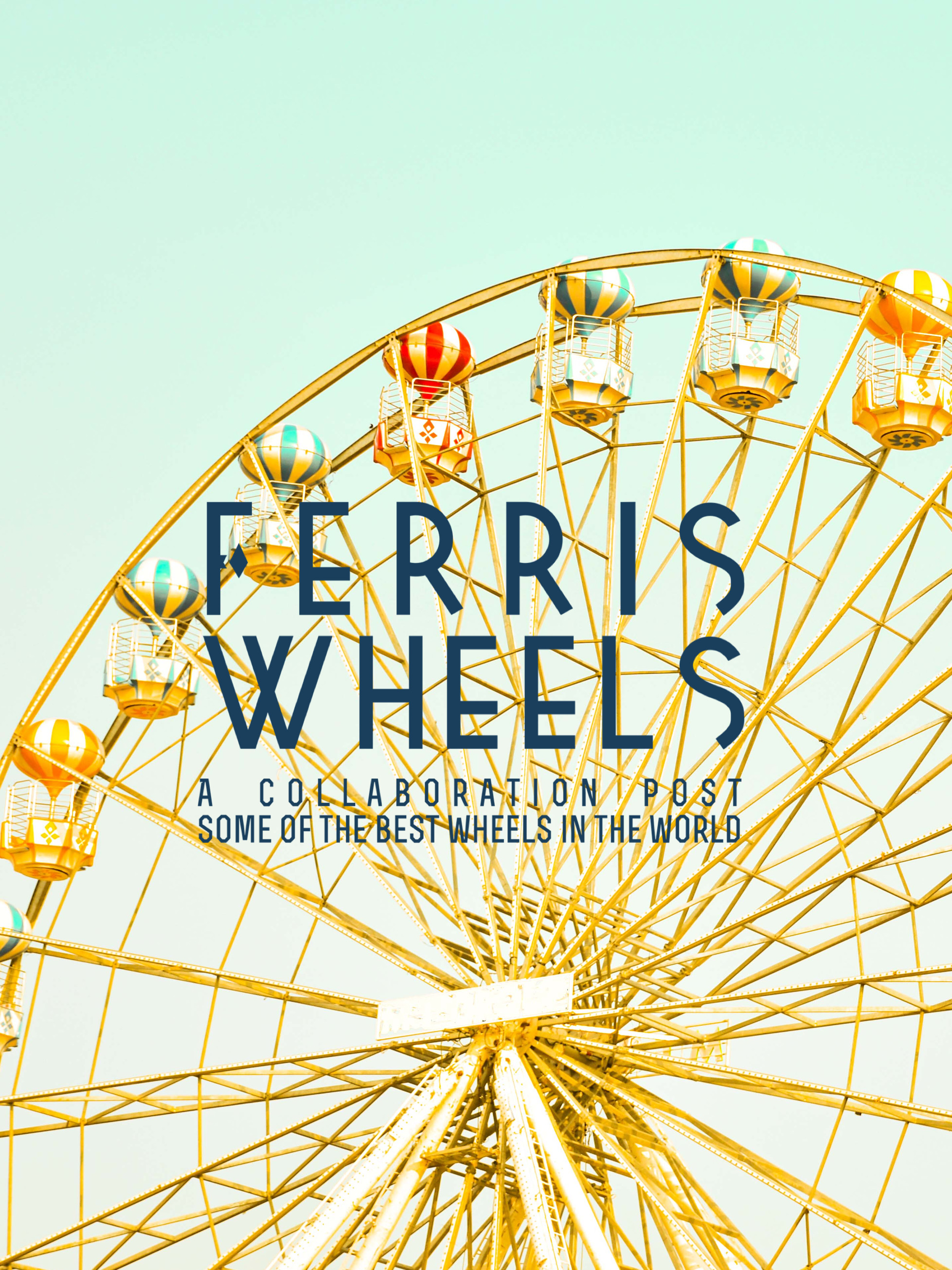 Ferris Wheels in the World