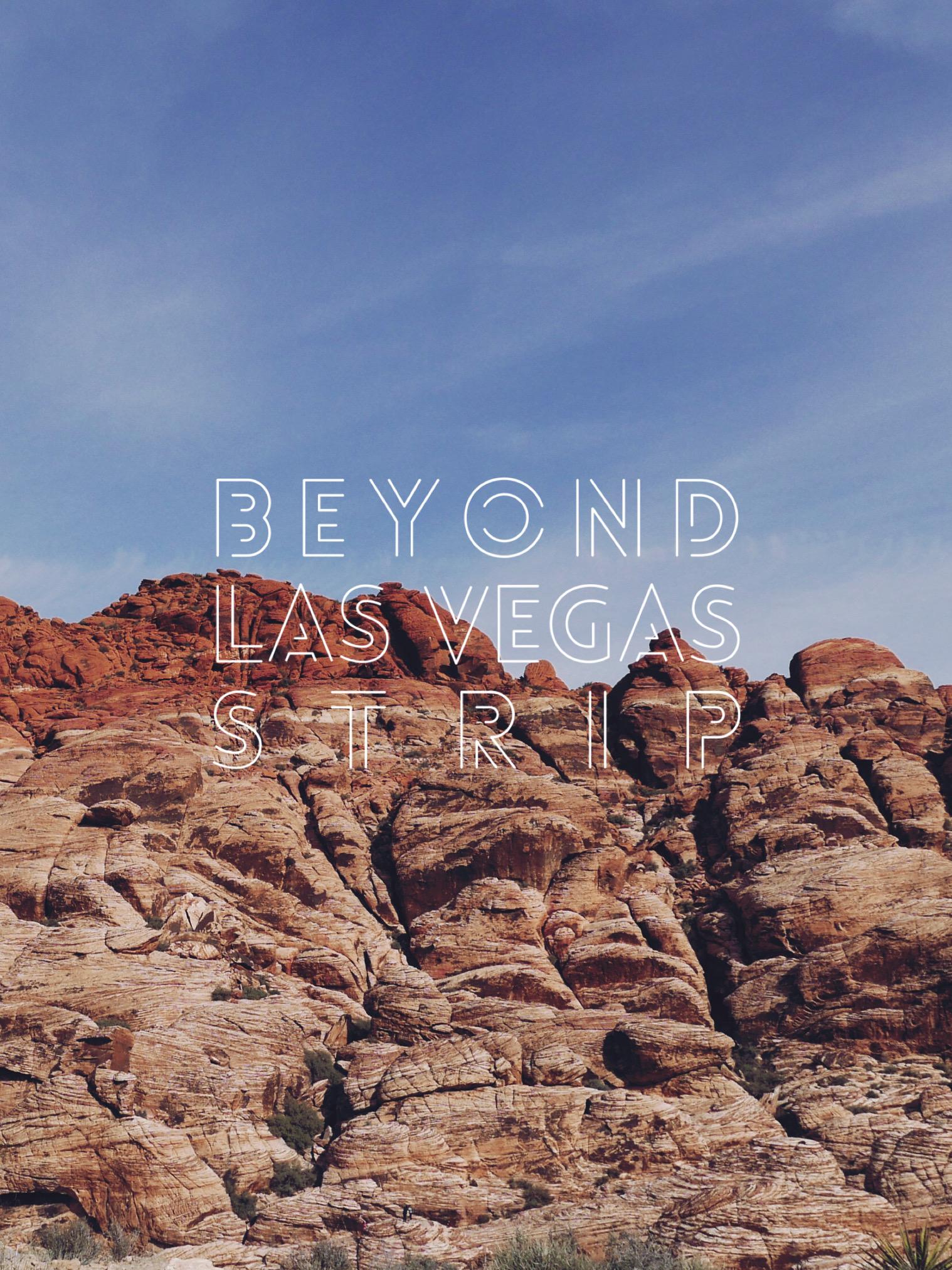 Beyond Las Vegas Strip