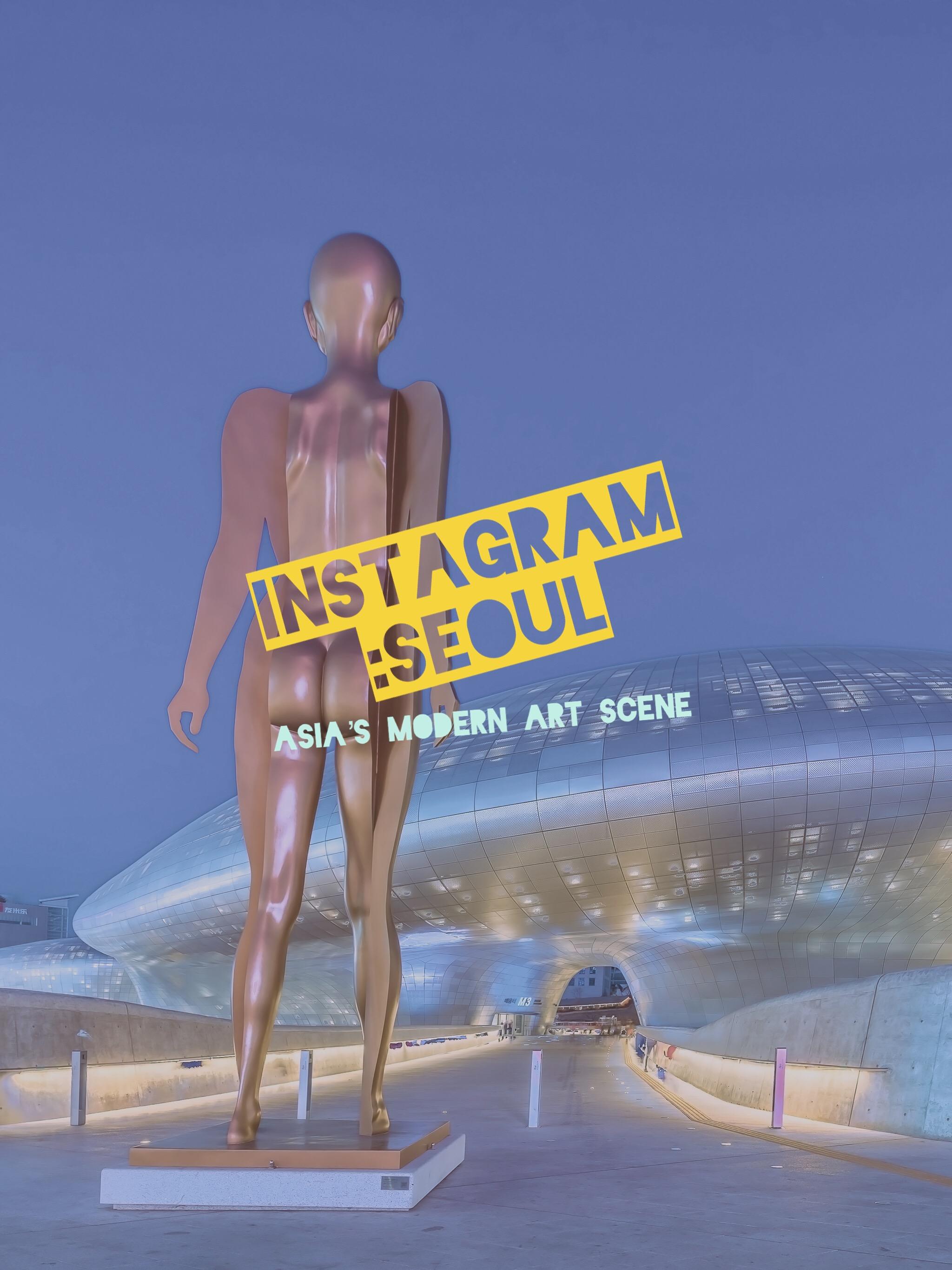 Instagram :Seoul Modern Art Scene
