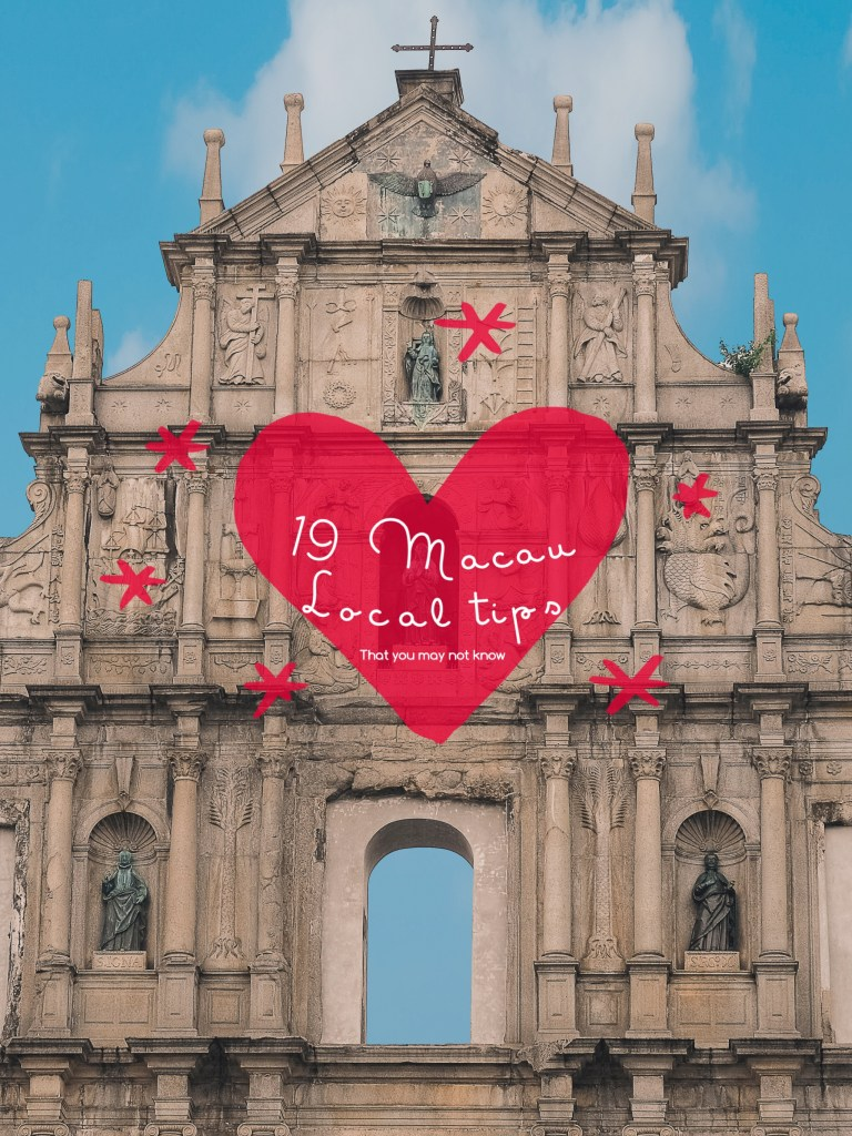19 Macau Local Tips That You Do Not Know