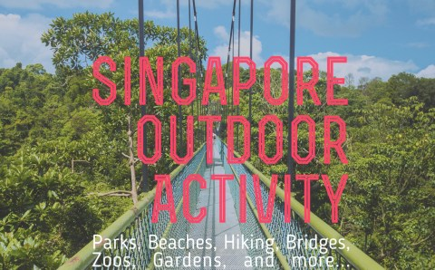 A Singapore Outdoor Activity Guide