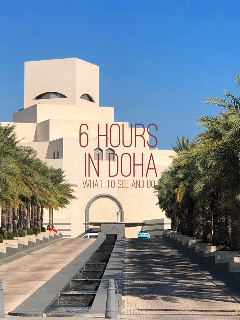 6 Hours in Doha – What to See & Do