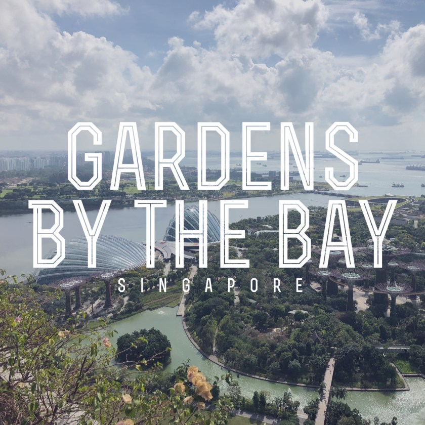 Gardens by the Bay, Singapore 1