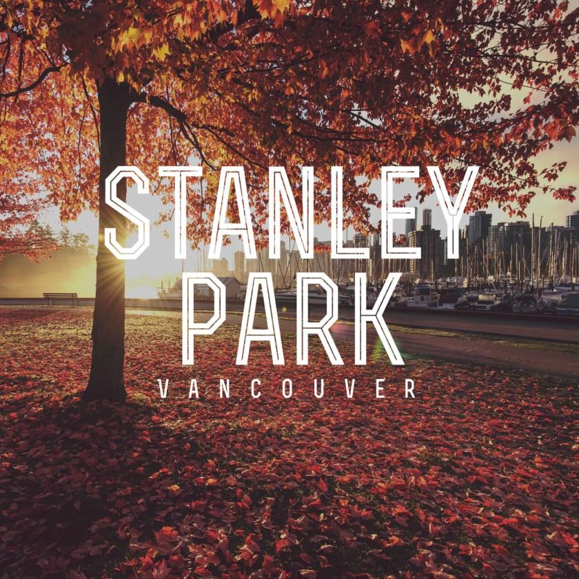 Stanley Park, Vancouver 1