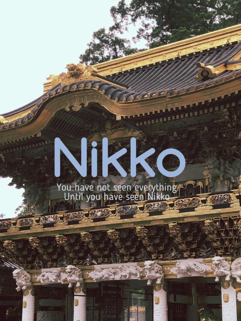 Don't Say Kekko until You Have Seen Nikko