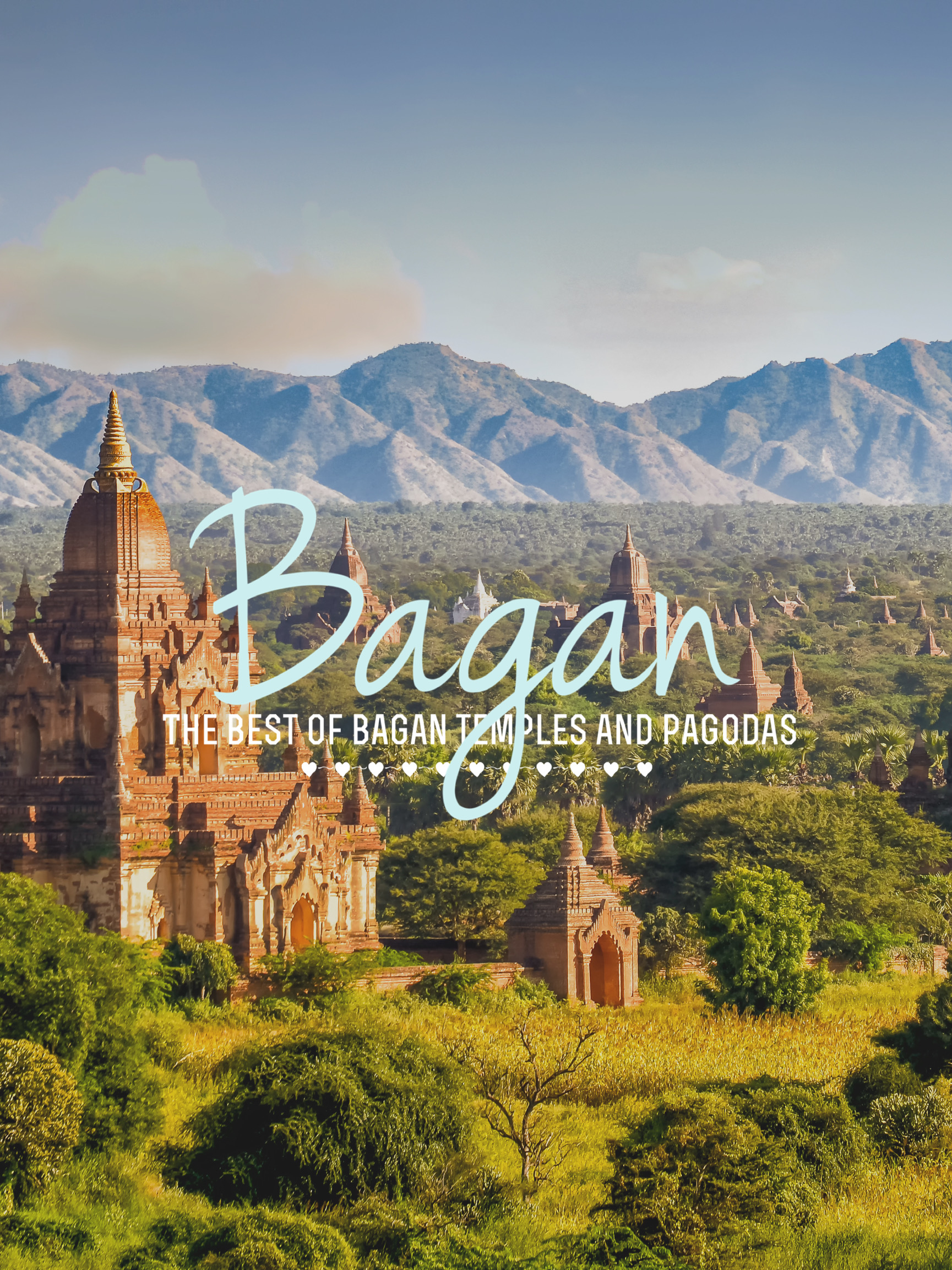 The Best of Bagan Pagodas
