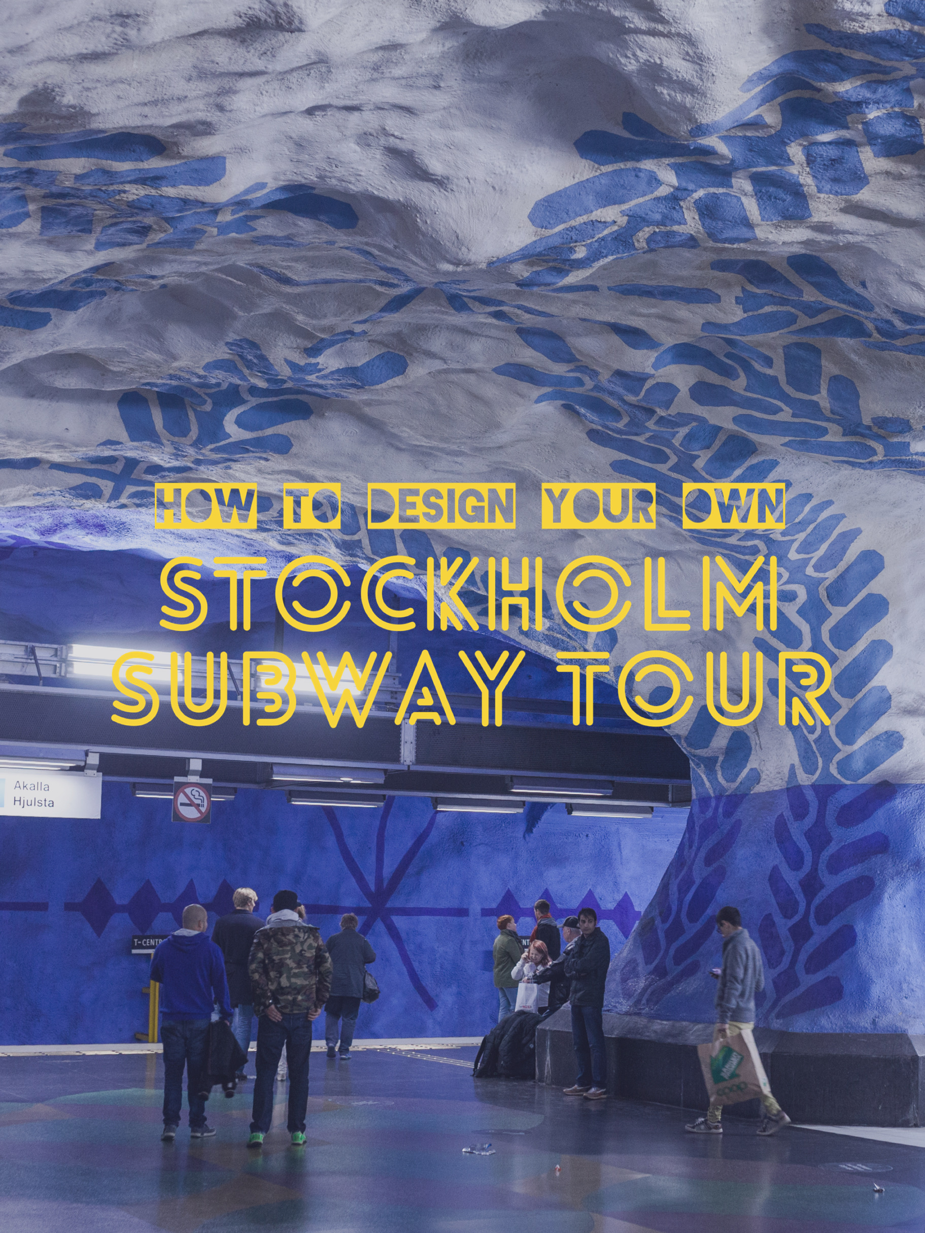 How to Design a Perfect Stockholm Subway Tour on Your Own
