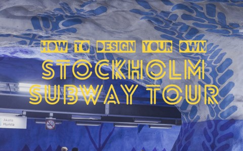 How to Design Your Own Stockholm Subway Tour