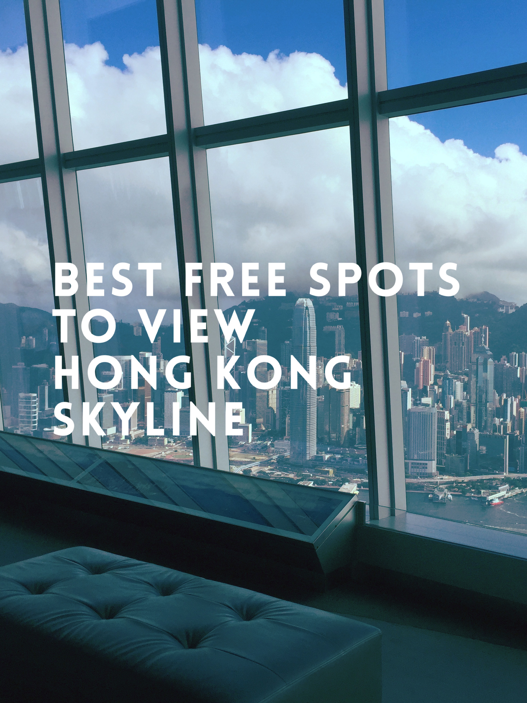 The Best Free Spots to View the Hong Kong Skyline