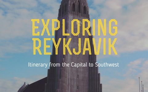 A Practical City Itinerary from Reykjavik to the Southwest