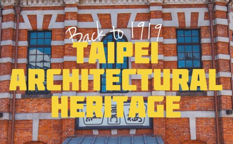 Taipei Architectural Heritage Guide That You Need to Know