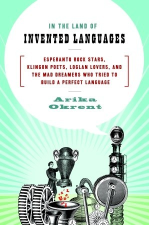 Cover of The Land of Invented Languages
