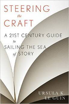 Cover of the 2015 edition of Steering the Craft by Ursula K. LeGuin