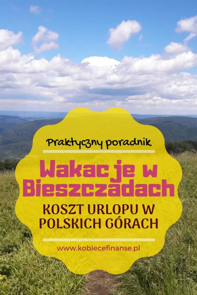 Ceny w Bieszczadach - koszty urlopu w polskich górach. Blog Kobiece Finanse