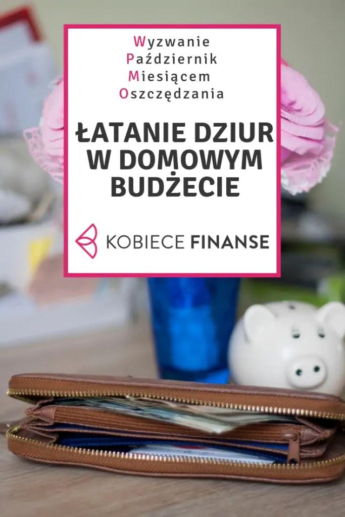 Budżet domowy jet efektywny, jeśli zatroszczysz się w nim o brak tzw. finansowych czarnych dziur - czym są i jak się z nimi uporać? Wejdź na blog Kobiece Finanse i weź udział w wyzwaniu Październik Miesiącem Oszczędzania! #budżetdomowy #domowybudżet #kobiecefinnse #finanse #finanseosobiste #finansoweczarnedziury #zarządzaniefinansami #domowefinanse #pmo #wyzwaniepmo