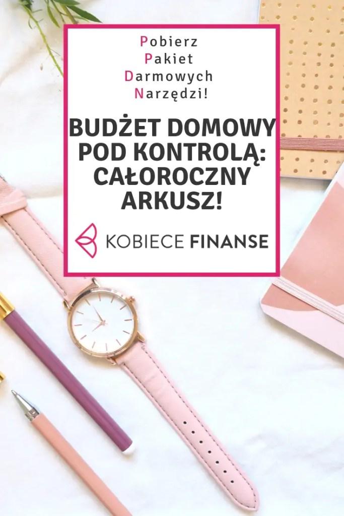 Pobierz pakiet darmowych narzędzi, dzięki którym uporządkujesz swoje finansowe osobiste: całoroczny arkusz do prowadzenia domowego budżetu, lista kontrolna do śledzenia postępów w oszczędzaniu, arkusz do wyliczenia wartości netto majątku, planer posiłków i zakupów! Razem możemy więcej, sprawdź na blogu Kobiece Finanse! #bonus #freebie #domowybudżet #budżetdomowy #homebudget #personalfinance #finance #money #narzędzia #pomoc #pakiet #finanse #oszczędzanie #planowanie #planer #arkuszkalkulacyjny #zadarmo #bezpłatne #finanseosobiste #domowefinanse