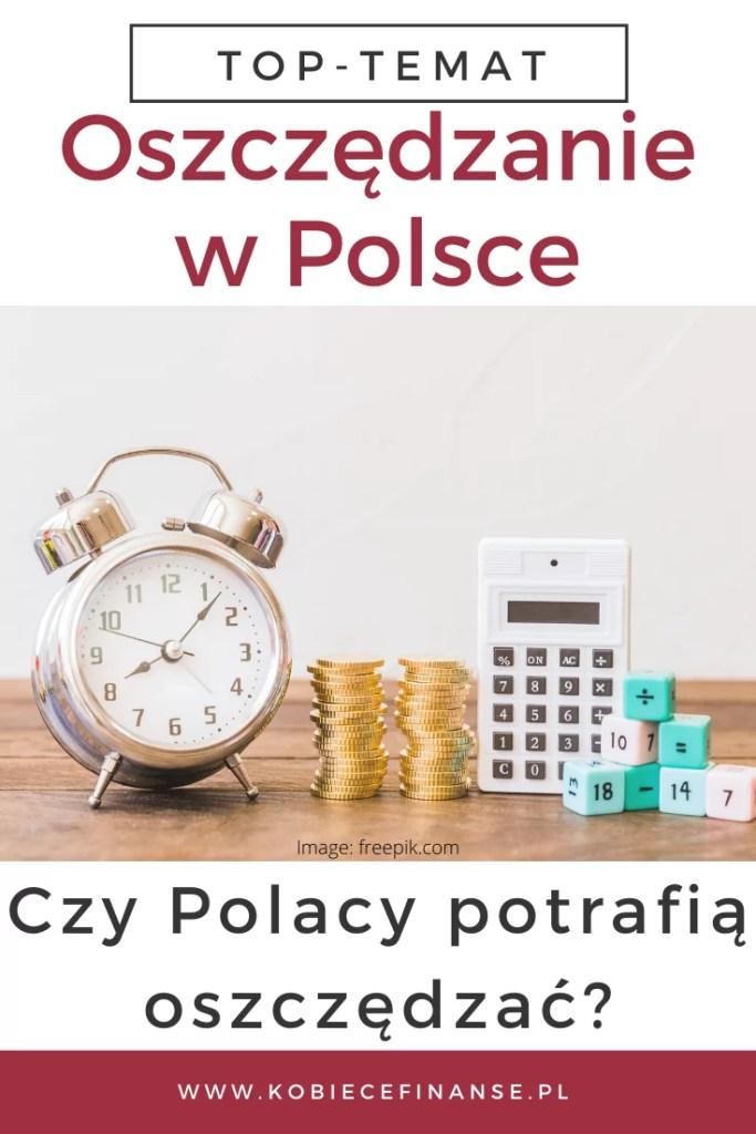 czy Polacy potrafią oszczędzać?